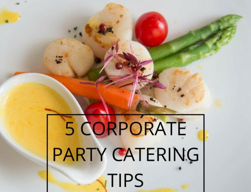 5 Corporate Party Catering Tips